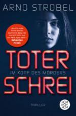 Im Kopf des Mörders - Toter Schrei - Arno Strobel
