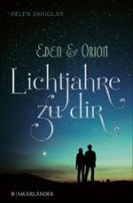 Eden und Orion
