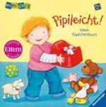 Pipileicht! Mein Töpfchenbuch
