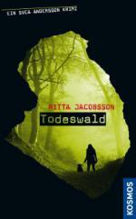 Ein Svea Andersson Krimi: Todeswald