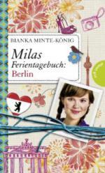 Milas Ferientagebuch: Berlin