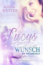 Lucys Wunsch