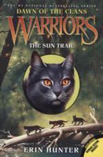 Warriors Dawn of the Clans: The Sun Trail