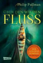 His Dark Materials: Über den wilden Fluss