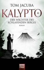 KALYPTO - Der Wächter des schlafenden Berges
