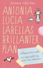 Antonia Lucia Labellas brillanter Plan