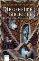 Die geheime Bibliothek des Thaddäus Tillmann Trutz