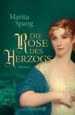 Die Rose des Herzogs - Marita Spang