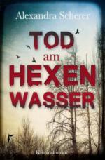 Tod am Hexenwasser - Alexandra Scherer
