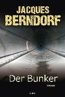 Der Bunker - Jacques Berndorf