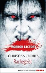 Horror Factory 10 - Rachegeist