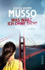 Was wäre ich ohne dich? - Guillaume Musso