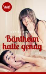 Bäntheim hatte genug