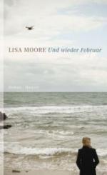 Und wieder Februar - Lisa Moore