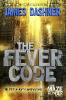 The Maze Runner Prequel: The Fever Code