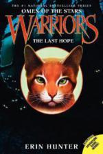 Warriors, Omen of the Stars, The Last Hope