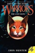Warriors, Omen of the Stars, The Last Hope