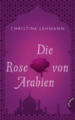 Die Rose von Arabien