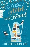 Das kleine Hotel auf Island - Julie Caplin