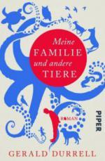 Meine Familie und andere Tiere - Gerald Durrell