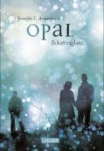 Obsidian 3: Opal. Schattenglanz