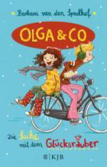 Olga & Co - Die Sache mit dem Glücksräuber