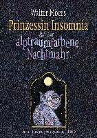Prinzessin Insomnia & der alptraumfarbene Nachtmahr - Walter Moers