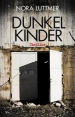Dunkelkinder - Nora Luttmer