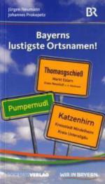 Bayerns lustigste Ortsnamen!