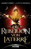 Die Rebellion von Laterre - Jessica Brody, Joanne Rendell