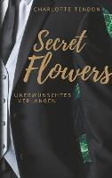 Secret Flowers