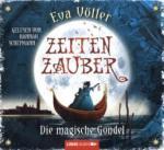 Zeitenzauber - Die magische Gondel, 6 Audio-CDs