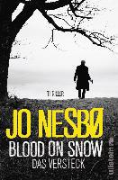 Blood On Snow 02. Das Versteck