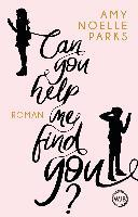 Can you help me find you? - Amy Noelle Parks