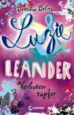 Luzie & Leander 06. Verboten tapfer