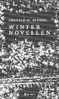 Winternovellen - Ingvild H. Rishøi