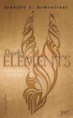 Dark Elements - Glühende Gefühle - Jennifer L. Armentrout