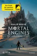 Mortal Engines - Die verlorene Stadt