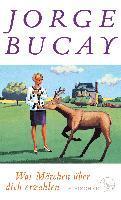Was Märchen über dich erzählen - Jorge Bucay
