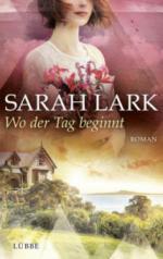 Wo der Tag beginnt - Sarah Lark