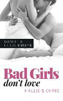 Bad Girls don't love