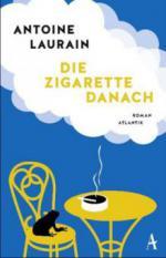 Die Zigarette danach - Antoine Laurain
