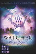 Watcher. Ewige Jugend (Die Niemandsland-Trilogie, Band 1)