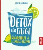 Detox für Eilige
