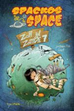 Spackos in Space - Zoff auf Zombie 7