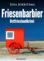 Friesenbarbier. Ostfrieslandkrimi