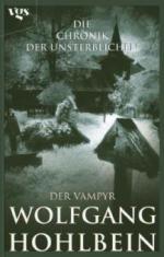 Die Chronik der Unsterblichen, Der Vampyr