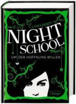 Night School 04. Um der Hoffnung willen