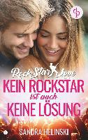 Kein Rockstar ist auch keine Lösung - Rockstar Love (Teil 1)