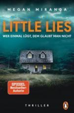 LITTLE LIES - Wer einmal lügt, dem glaubt man nicht - Megan Miranda